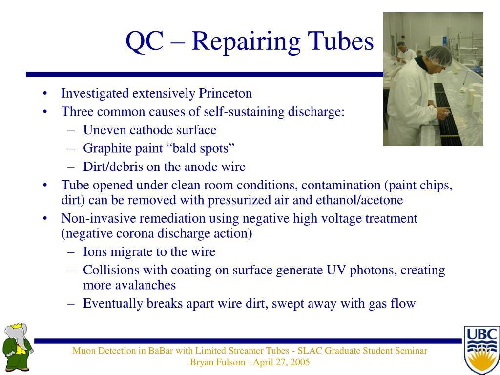 QC – Repairing Tubes