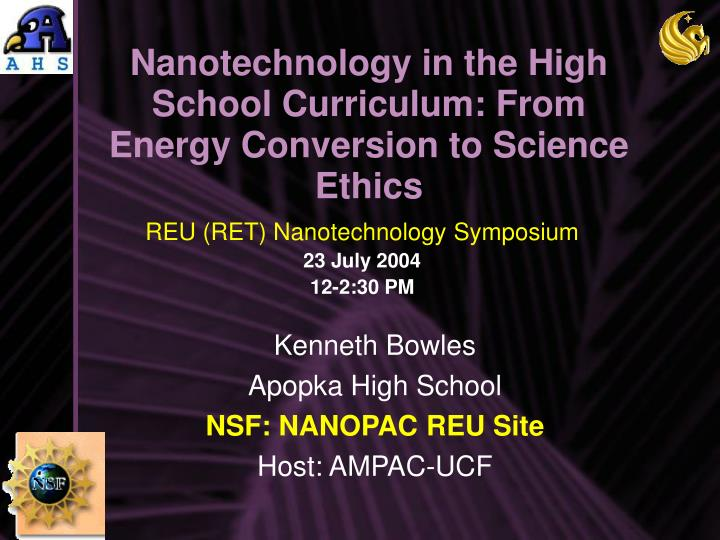 Nanotechnology in the high school curriculum from energy conversion to science ethics