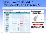 consumer s report for security and privacy
