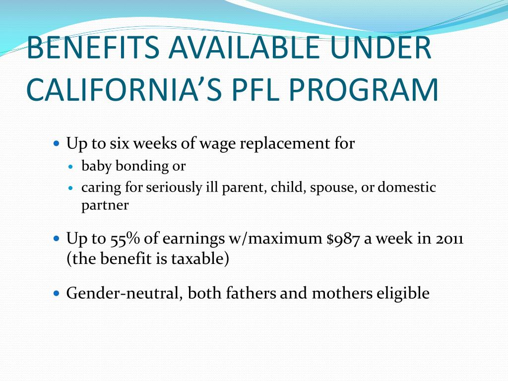 BENEFITS AVAILABLE UNDER CALIFORNIA'