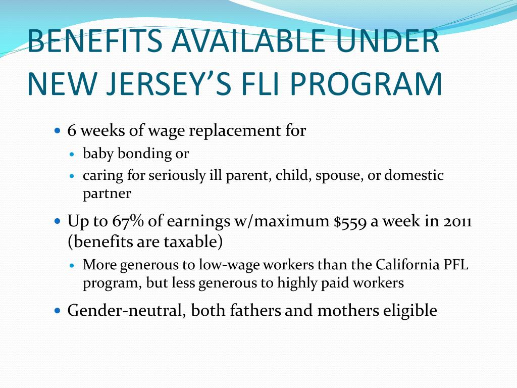 BENEFITS AVAILABLE UNDER NEW JERSEY'S FLI PROGRAM