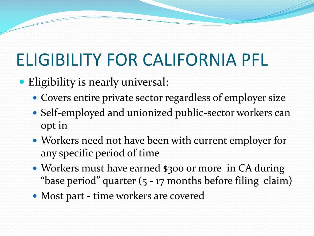 ELIGIBILITY FOR CALIFORNIA PFL