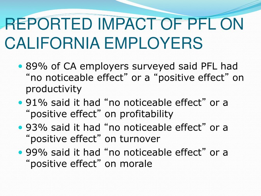 REPORTED IMPACT OF PFL ON CALIFORNIA EMPLOYERS