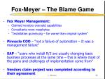 fox meyer the blame game