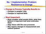 no 1 implementation problem resistance to change