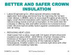 better and safer crown insulation43