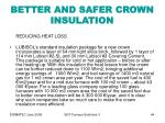 better and safer crown insulation44