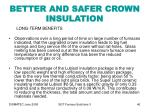 better and safer crown insulation46