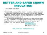 better and safer crown insulation49