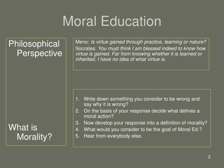 is moral education possible This study investigated the changing definitions of moral education that have  been  was not possible in a common school environment.