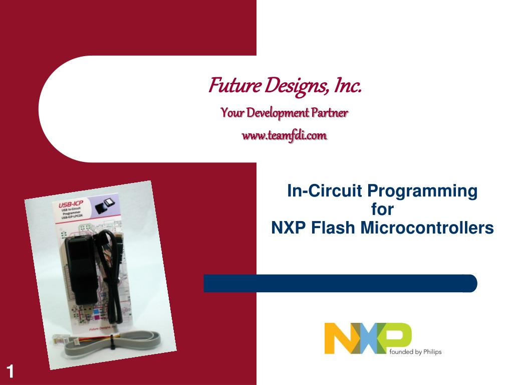 Ppt In Circuit Programming For Nxp Flash Microcontrollers Avr Incircuit Serial Programmer Schematic L