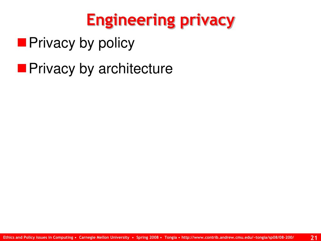 Engineering privacy
