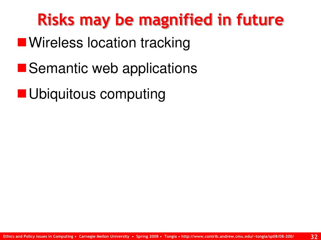 Risks may be magnified in future