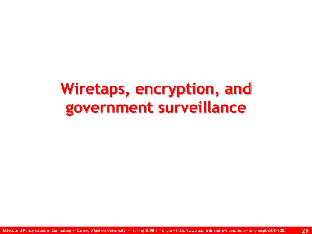 Wiretaps, encryption, and government surveillance