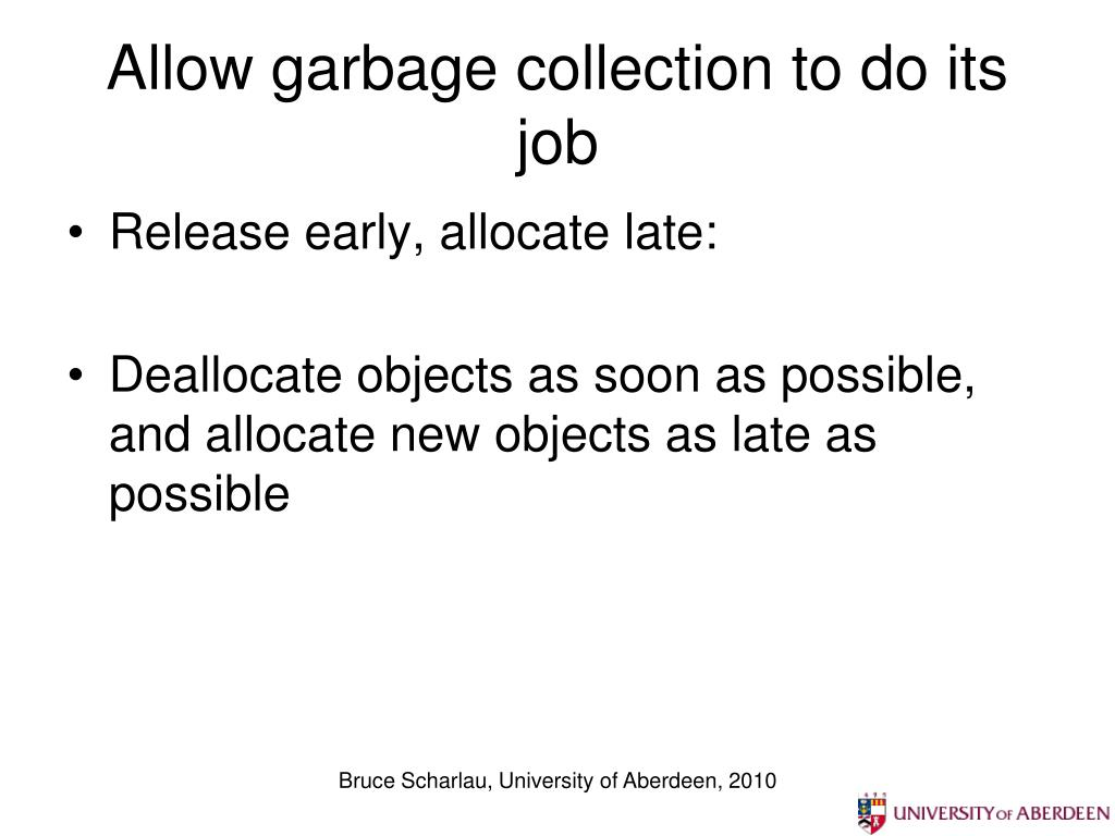 Allow garbage collection to do its job