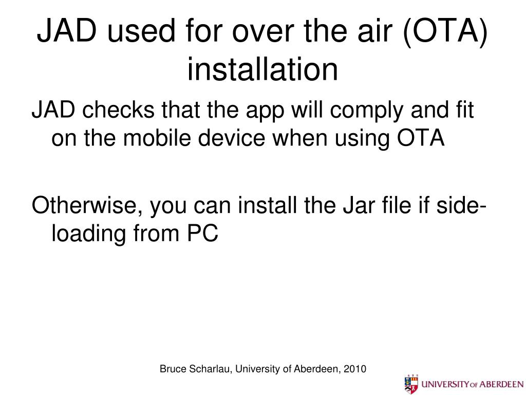 JAD used for over the air (OTA) installation