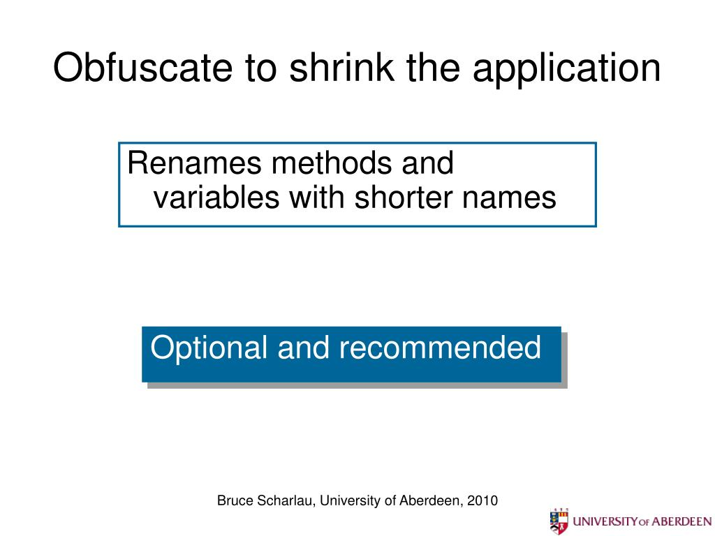 Obfuscate to shrink the application