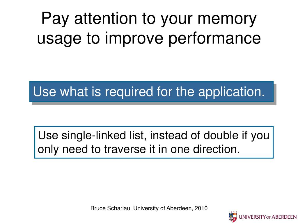Pay attention to your memory usage to improve performance