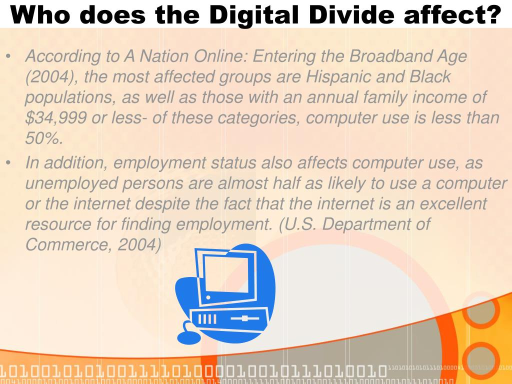 Who does the Digital Divide affect?