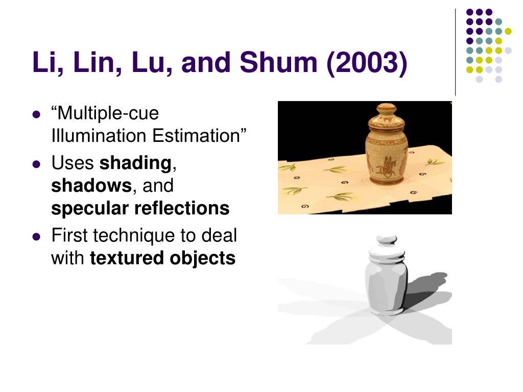 Li, Lin, Lu, and Shum (2003)