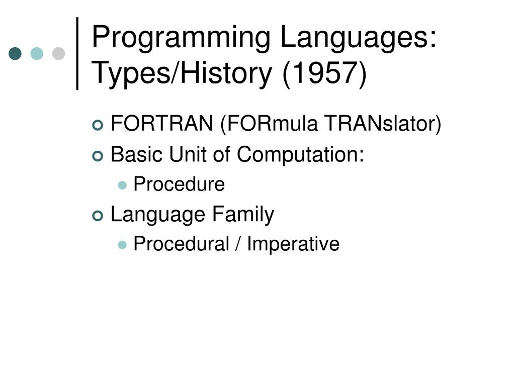 Programming Languages: Types/History (1957)