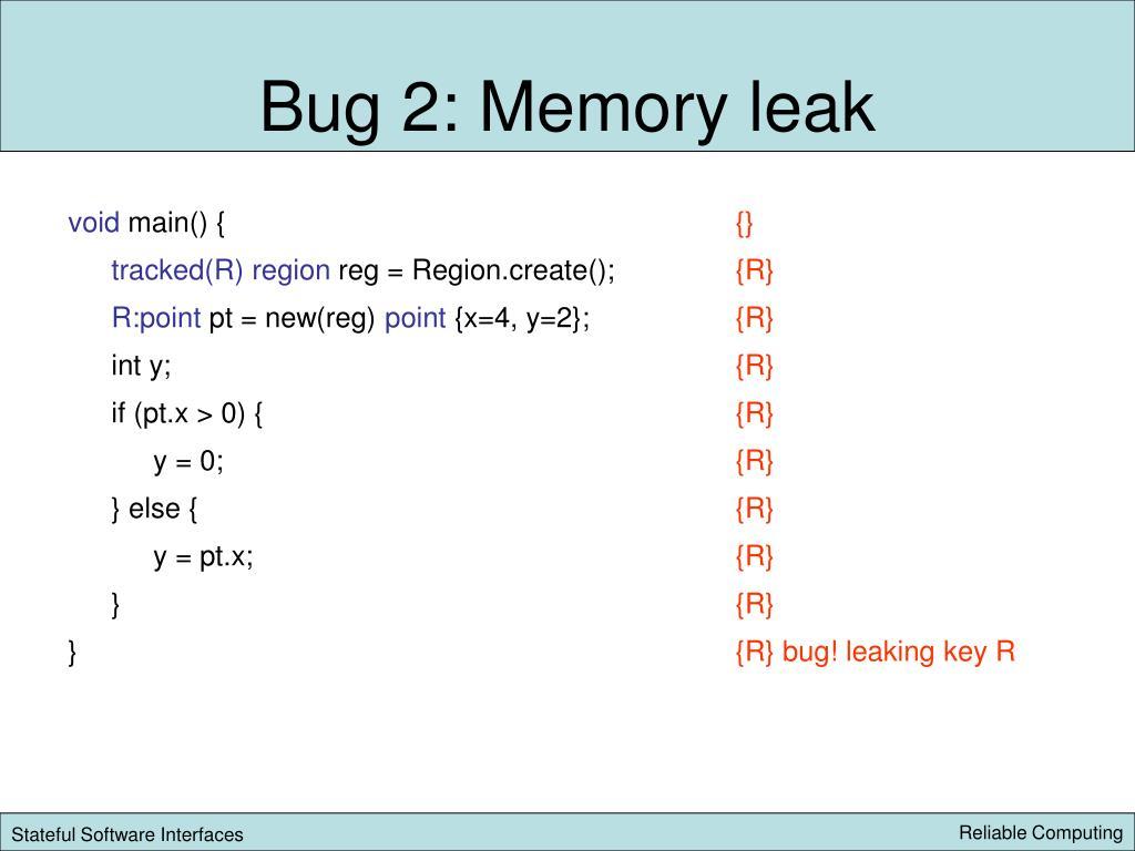 Bug 2: Memory leak