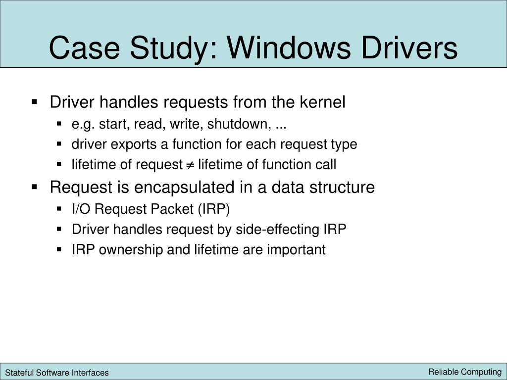 Case Study: Windows Drivers