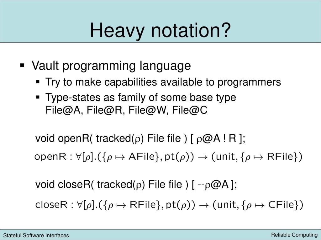 Heavy notation?