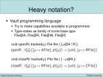 heavy notation