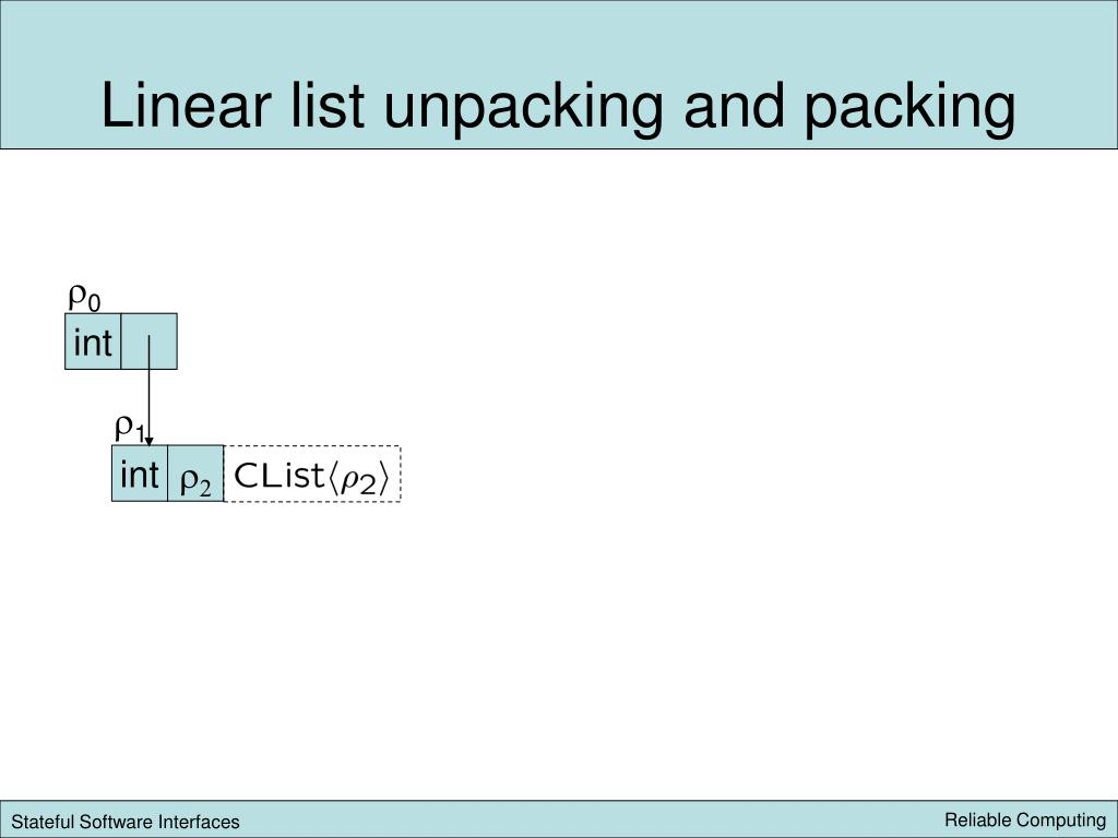 Linear list unpacking and packing
