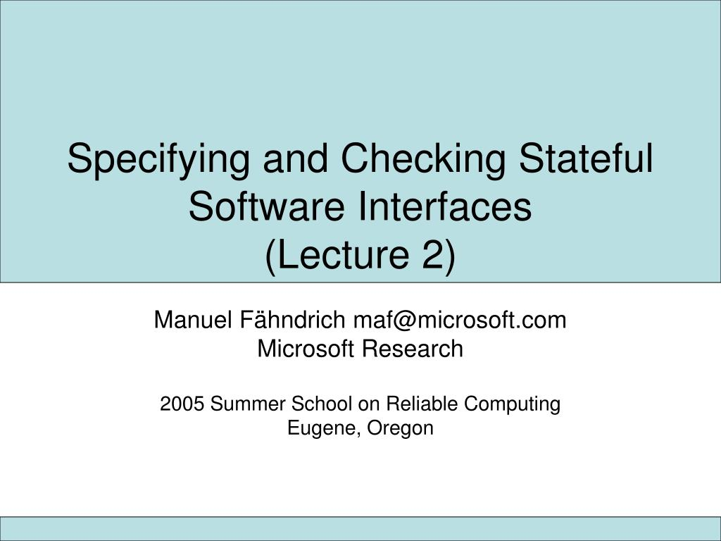 specifying and checking stateful software interfaces lecture 2 l.