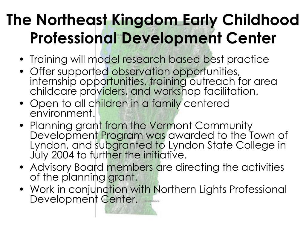 The Northeast Kingdom Early Childhood Professional Development Center