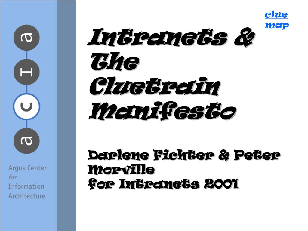 intranets the cluetrain manifesto darlene fichter peter morville for intranets 2001 l.