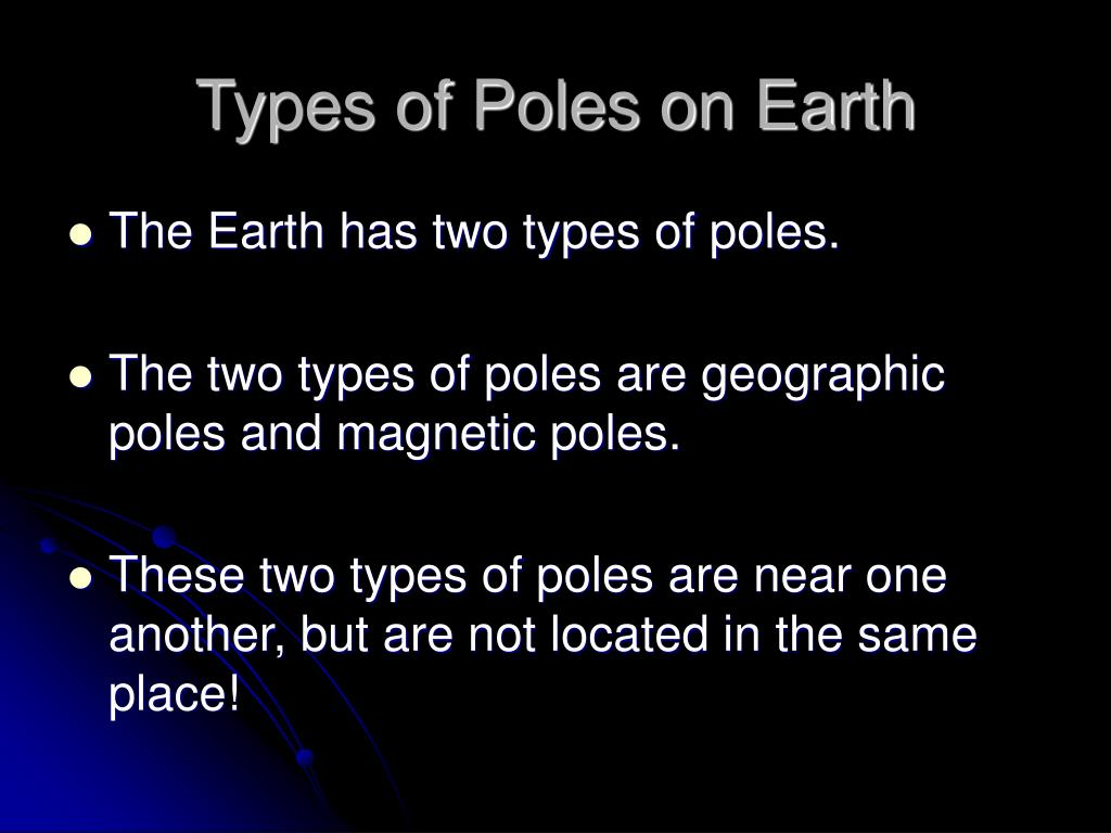 Types of Poles on Earth