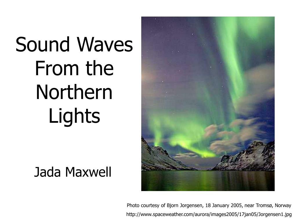 sound waves from the northern lights l.