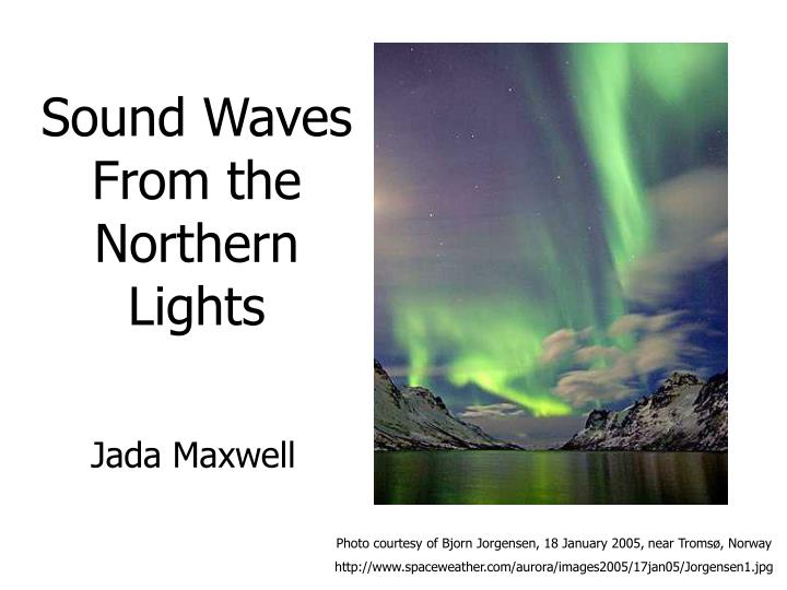 sound waves from the northern lights n.