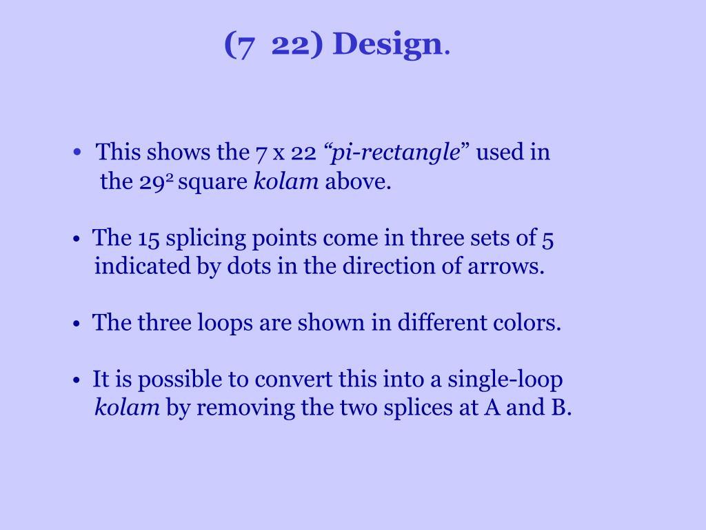 (7 22) Design
