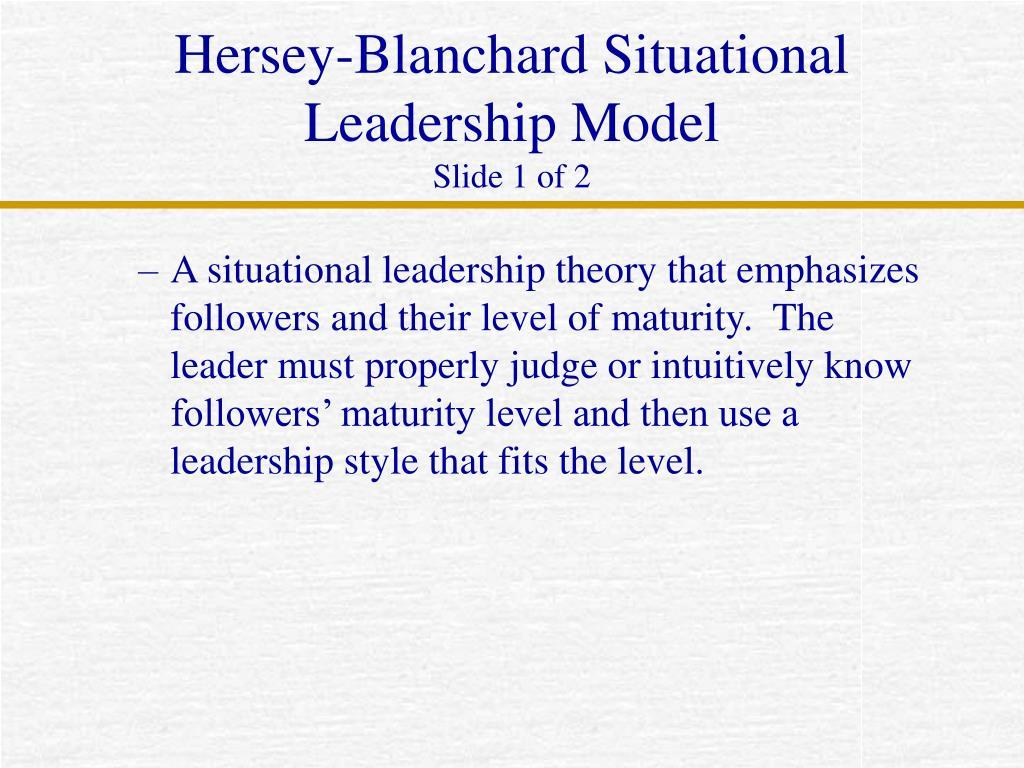ppt - hersey-blanchard situational leadership model slide 1 of 2