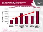 oil sands capital costs increases global cost increases not just local