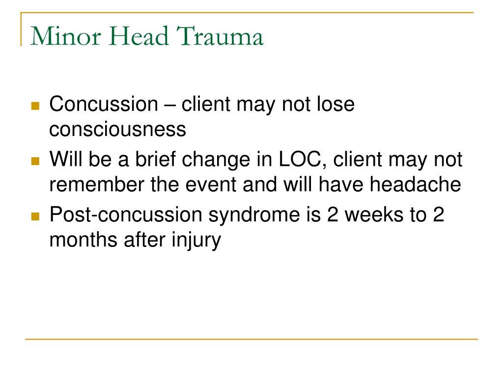 Minor Head Trauma