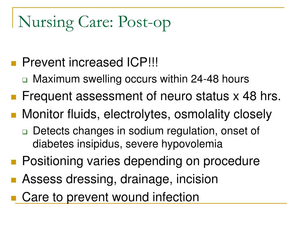 Nursing Care: Post-op