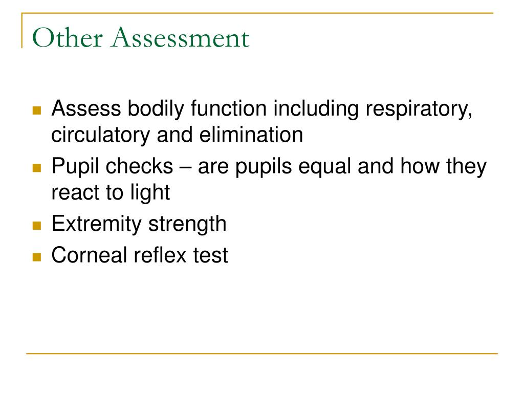 Other Assessment
