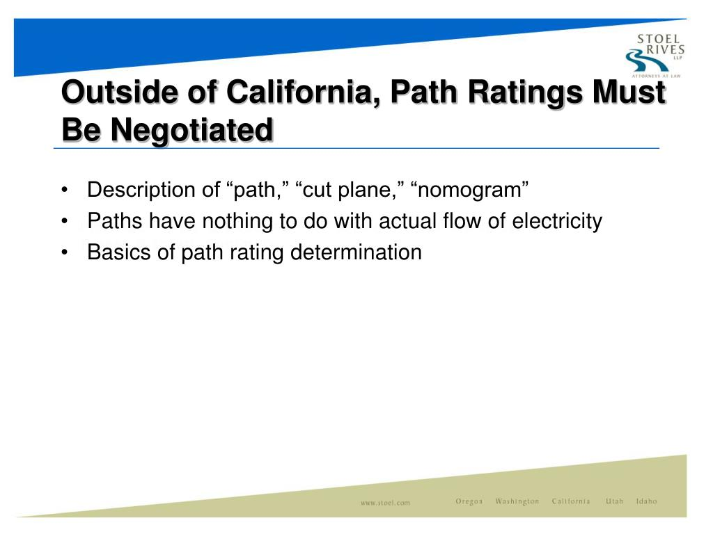 Outside of California, Path Ratings Must Be Negotiated