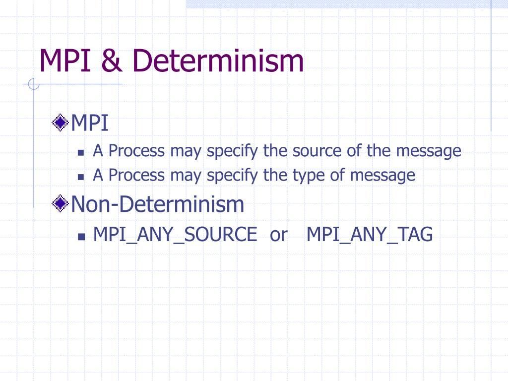 MPI & Determinism