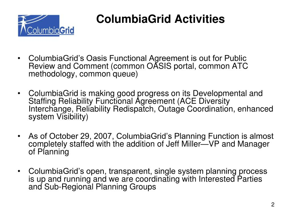 ColumbiaGrid's Oasis Functional Agreement is out for Public Review and Comment (common OASIS portal, common ATC methodology, common queue)