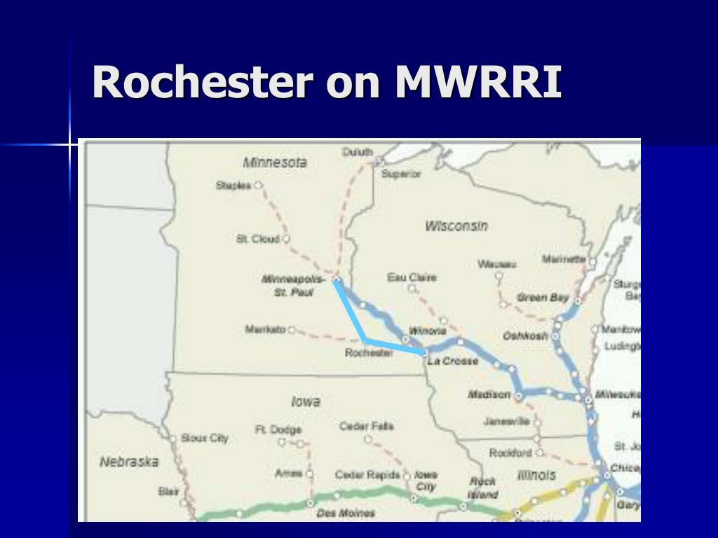Rochester on MWRRI