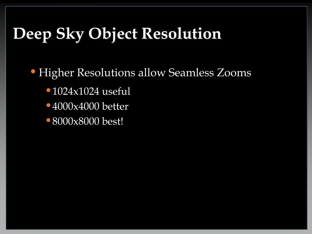 Deep Sky Object Resolution