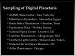 sampling of digital planetaria