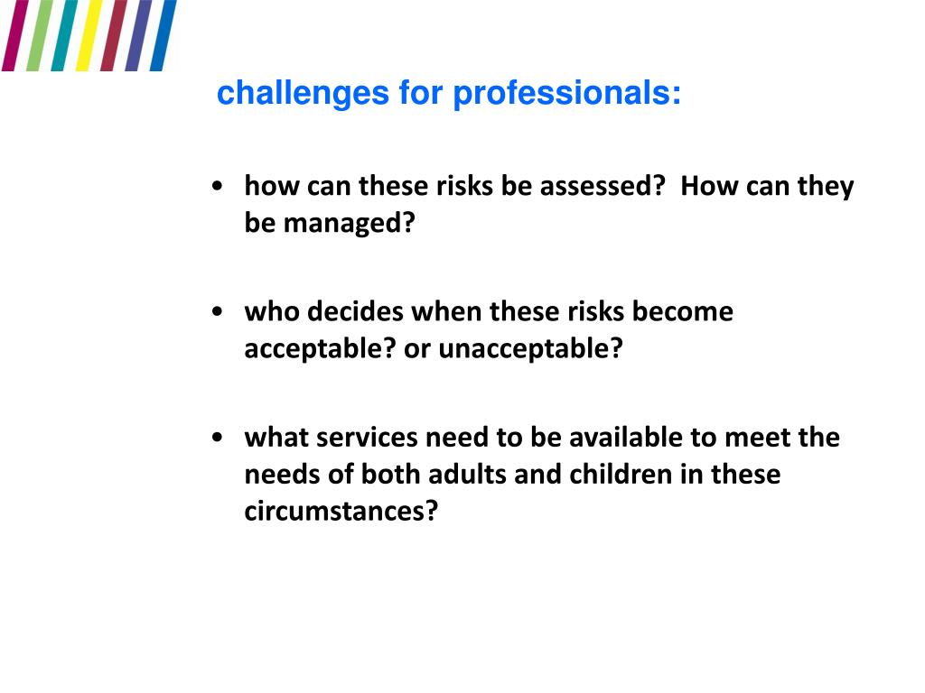 challenges for professionals: