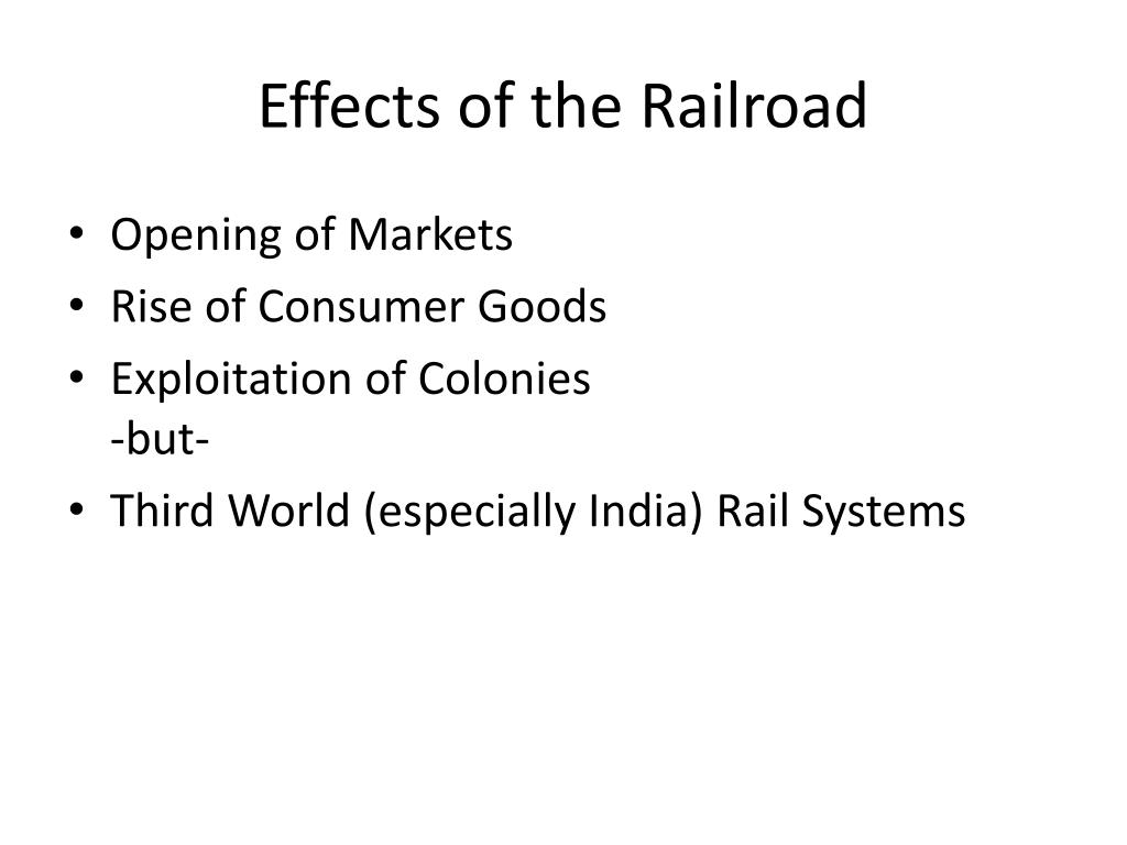 Effects of the Railroad